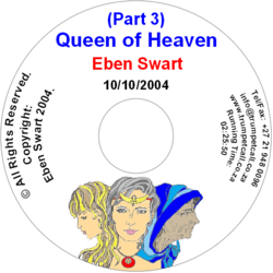 The Queen of Heaven Part 3